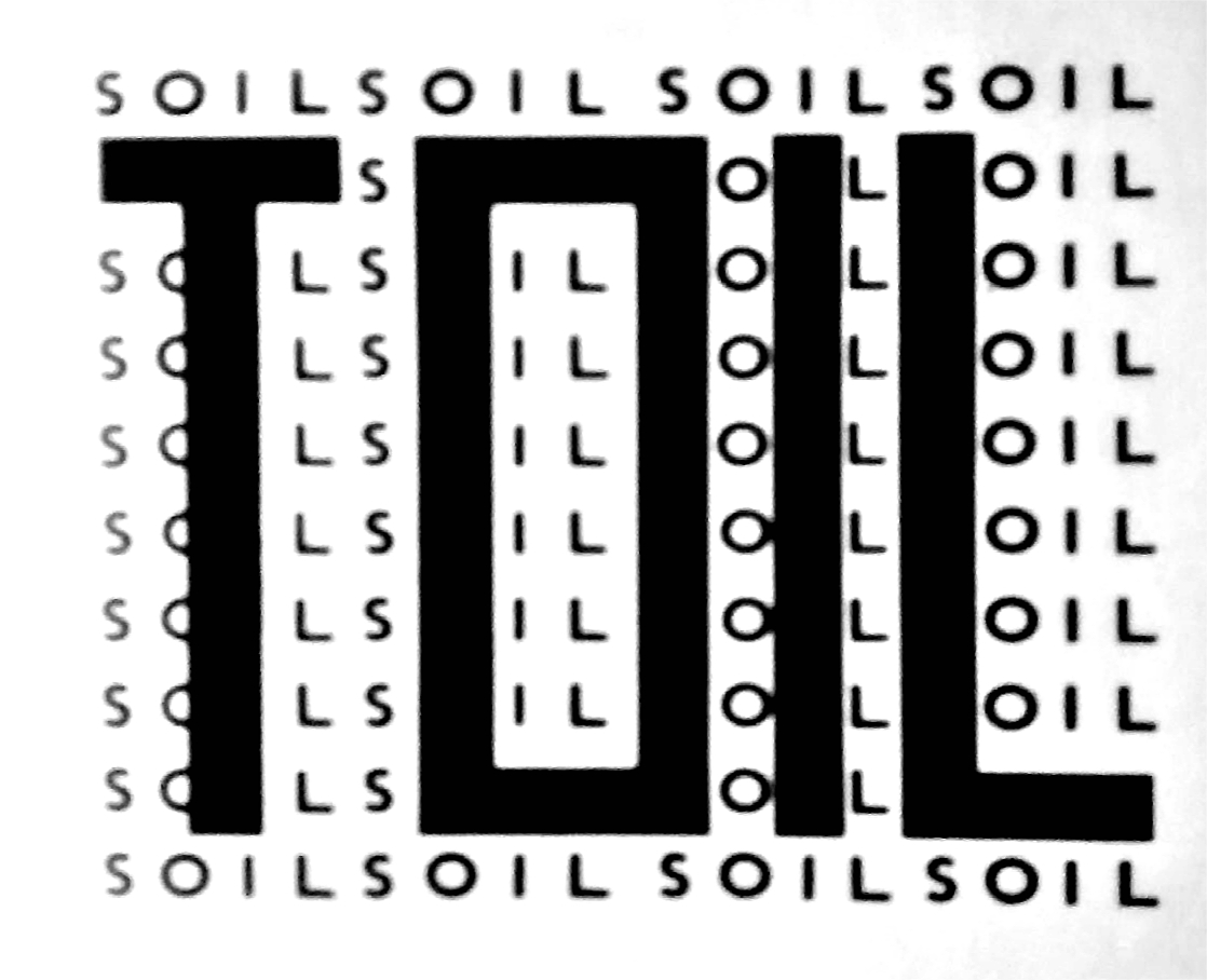 TOIL SOIL SOIL SOIL SOIL
